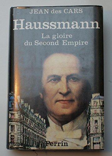 9782262001230: Haussmann : La gloire du Second Empire