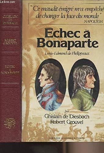 Echec ˆ Bonaparte.: DIESBACH , Ghislain