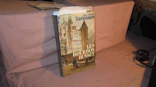 Les Bourbon Busset: Varennes Jean-Charles