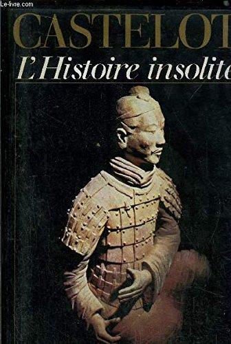 L'histoire insolite [Feb 01, 1982] Castelot: Castelot