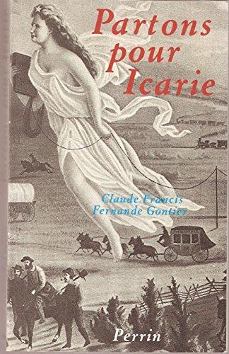 9782262002831: Partons pour icarie / des fran�ais en utopie, une societe ideale aux etats-unis en 1849
