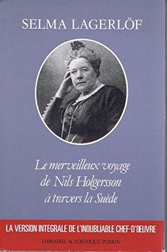 9782262003234: Le merveilleux voyage de Nils Holgersson à travers la Suède. Traduit du suédois par T Hammar, préface de Lucien Maury.