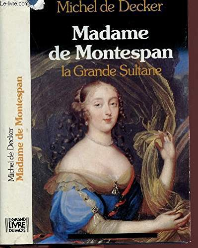 Madame de Montespan.