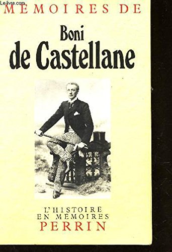 9782262004132: Memoires de Boni de Castellane, 1867-1932 (Collection L'Histoire en memoires) (French Edition)