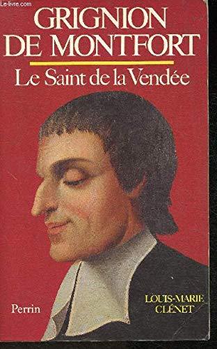9782262005283: Grignion de Montfort: Le saint de la Vendee (French Edition)