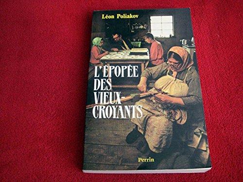 9782262005986: L'épopée des vieux-croyants: Une histoire de la Russie authentique (French Edition)