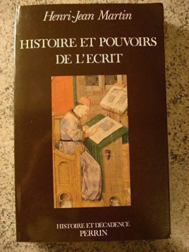 Histoire et pouvoirs de l'ecrit (Histoire et decadence) (French Edition) (2262006164) by Martin, Henri Jean