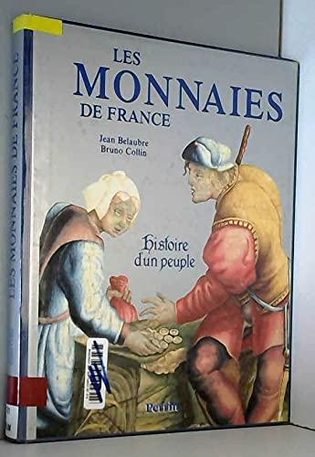 9782262006402: LES MONNAIES DE FRANCE. Histoire d'un peuple