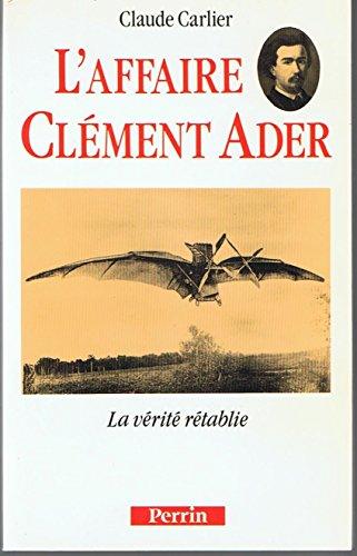 9782262006815: L'affaire Clement Ader: La verite retablie (French Edition)