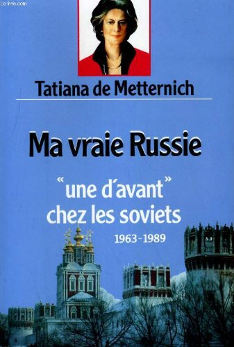 9782262007508: Ma vraie Russie: Une davant chez les Soviets 1963-1989