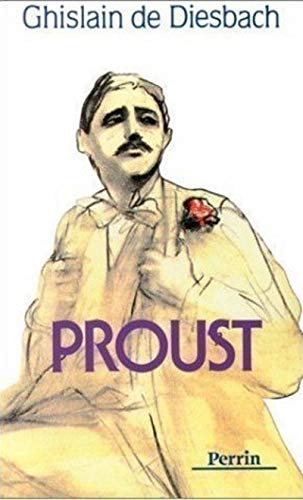 Proust (French Edition): Diesbach, Ghislain de