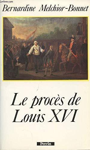 Le procès de Louis XVI: Bernardine Melchior-Bonnet