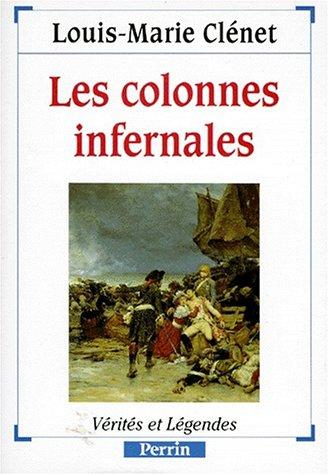 9782262009274: Les colonnes infernales (Collection Vérités et légendes) (French Edition)