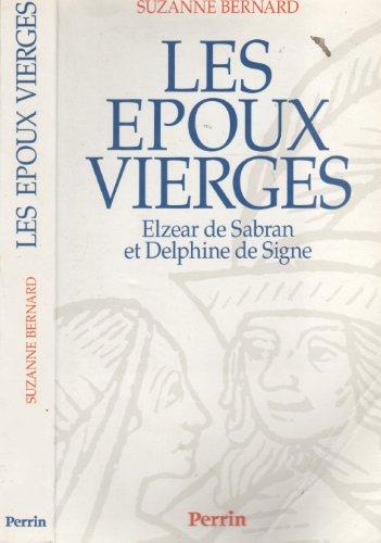 Les époux vierges, Elezar de Sabran et Delphine de Signe