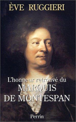 9782262010041: L'Honneur retrouvé du Marquis de Montespan