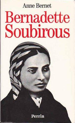 9782262010096: Bernadette Soubirous : La guerrière désarmée (Histoire)