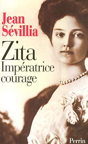 9782262010553: Zita, impératrice courage