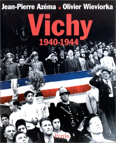 9782262011239: Vichy, 1940-1944 (French Edition)