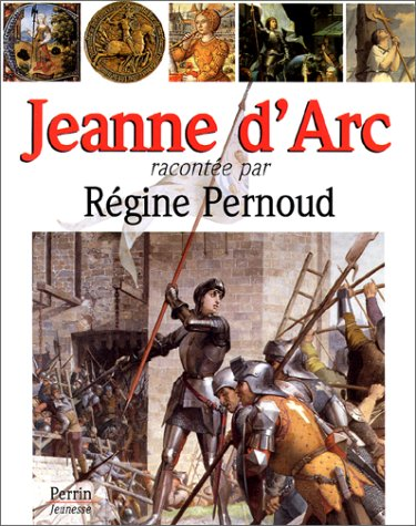 Jeanne d'Arc: Pernoud, Régine
