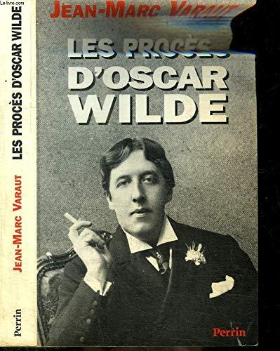 9782262011420: Les procès d'Oscar Wilde : D'une prison à l'autre