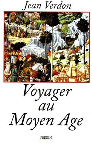9782262011918: Voyager au Moyen Age (French Edition)
