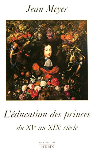 9782262011970: l'education des princes du xv au xix siecle