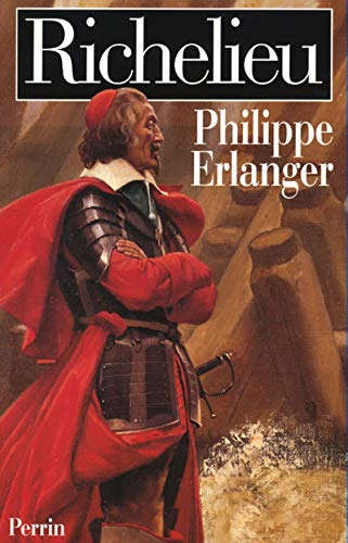 Richelieu (French Edition): Philippe Erlanger
