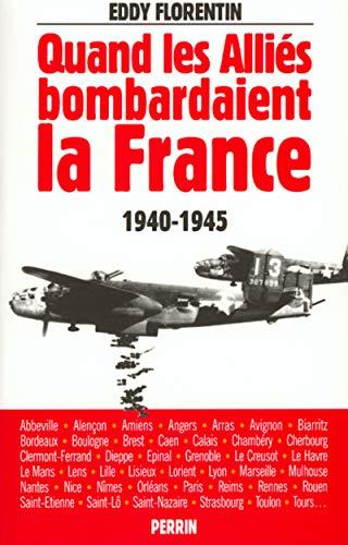 9782262012106: Quand les Alliés bombardaient la France (French Edition)