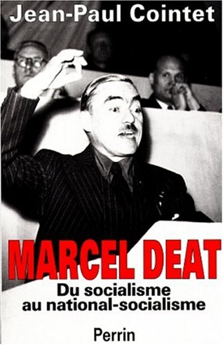 9782262012274: Marcel Deat: Du socialisme au national-socialisme (French Edition)