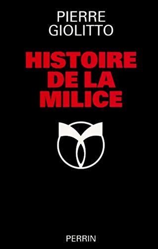 9782262012502: Histoire de la milice (French Edition)