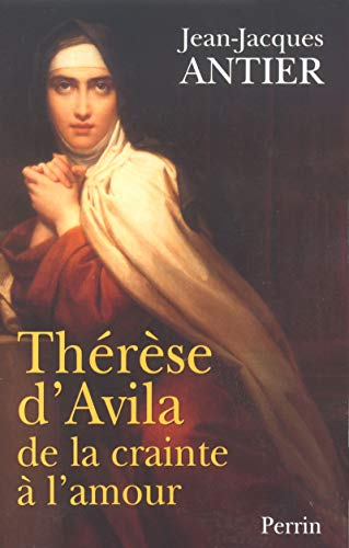 9782262013004: Thérèse d'Avila : De la crainte à l'amour