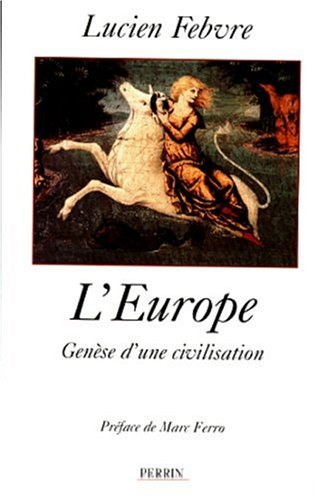 9782262013226: L'EUROPE. Genèse d'une civilisation (Hors Collection)