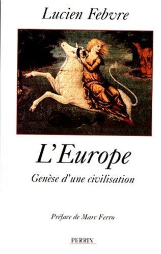 9782262013226: L'Europe: Genèse d'une civilisation : cours professé au Collège de France en 1944-1945 (French Edition)
