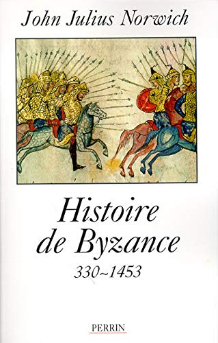 9782262013332: Histoire de Byzance : 330-1453