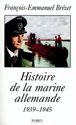 9782262013370: Histoire de la marine allemande