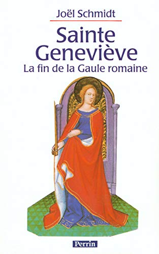 9782262013486: SAINTE GENEVIEVE ET LA FIN DE LA GAULE ROMAINE