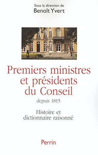 9782262013547: Premiers ministres et pr�sidents du conseil : Histoire et dictionnaire
