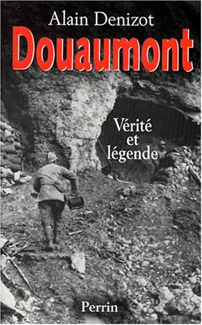 9782262013882: Douaumont, 1914-1918: Verite et legende (French Edition)