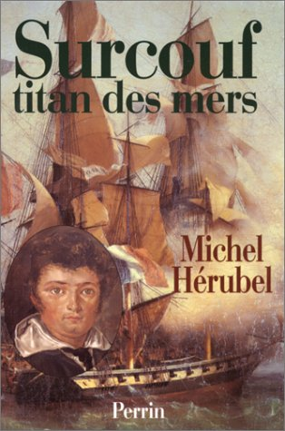 9782262013905: Surcouf: Titan des mers (French Edition)