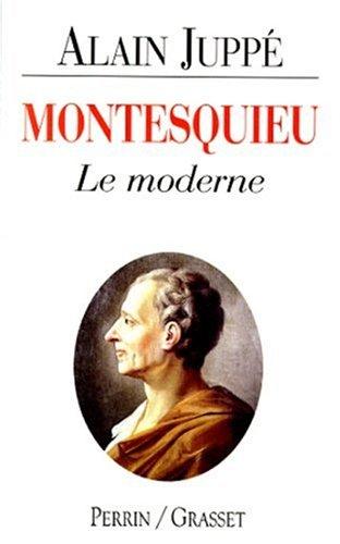 9782262014018: Montesquieu: Le moderne (French Edition)