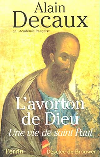 9782262014810: L'Avorton ou la vie de Saint Paul