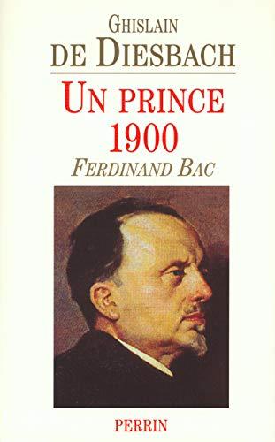 9782262015176: Un prince 1900 : Ferdinand Bac
