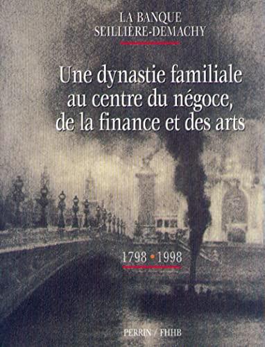 banque seilliere demachy: Raymond Dartevelle