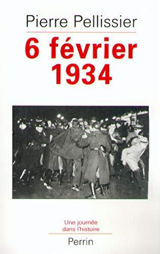 9782262015237: 6 fevrier 1934: La Republique en flammes (Une journee dans l'histoire) (French Edition)