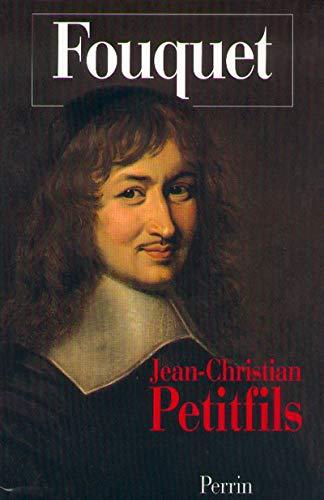 Fouquet: Petitfils