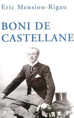 9782262015718: Boni de Castellane (French Edition)
