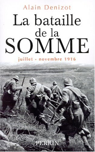 9782262016166: La bataille de la Somme: Juillet-novembre 1916 (French Edition)
