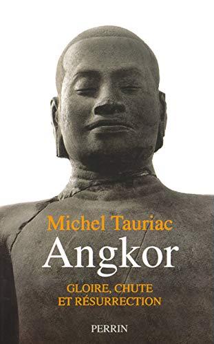 9782262016944: Angkor. Gloire, chute et résurrection (Hors Collection)