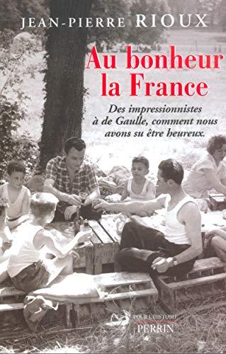 9782262017026: Au bonheur la France