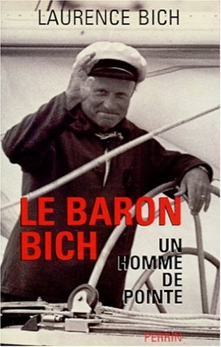 9782262017170: Le baron Bich: Un homme de pointe (French Edition)